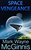 Space Vengeance (Scrapyard Ship series Book 3)