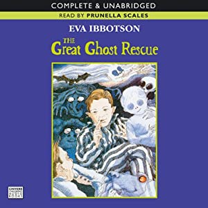 The Great Ghost Rescue | [Eva Ibbotson]