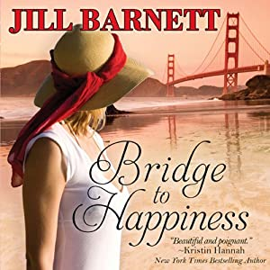 Bridge to Happiness | [Jill Barnett]