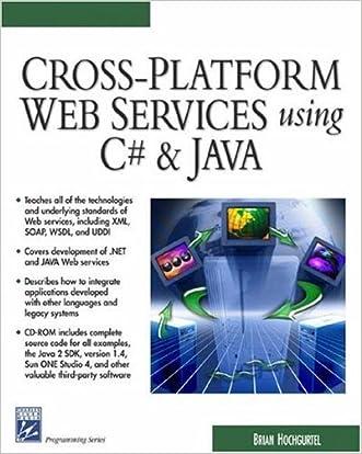 Cross-Platform Web Services Using C# & JAVA (Charles River Media Internet & Web Design)