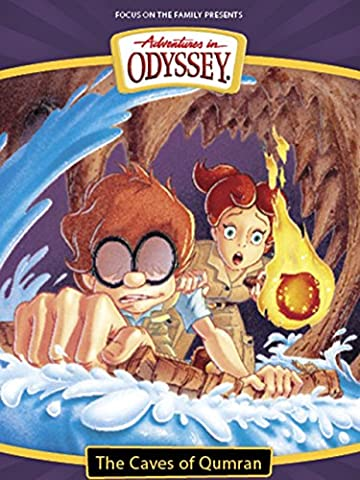 Adventures in Odyssey: The Caves of Qumran