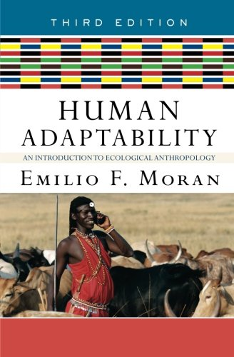 Human Adaptability: An Introduction to Ecological...