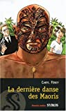 La derni�re danse des Maoris par F�rey