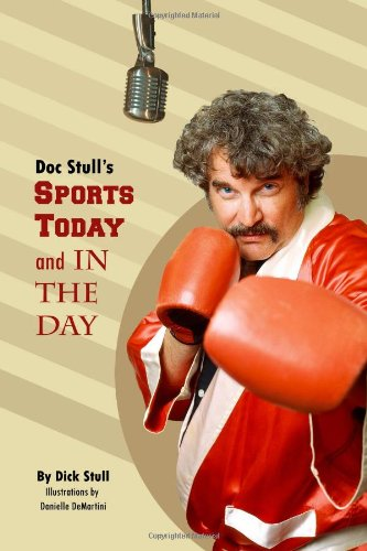 Doc Stull's Sports Today and in the Day
