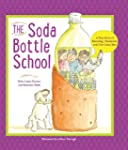 The Soda Bottle Book: A True Story Ab...