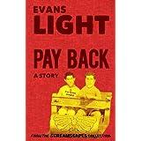 Pay Back ~ Evans Light