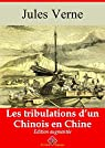 Les tribulations d'un Chinois en Chine  (enti�rement illustr�) - Arvensa Editions par Verne