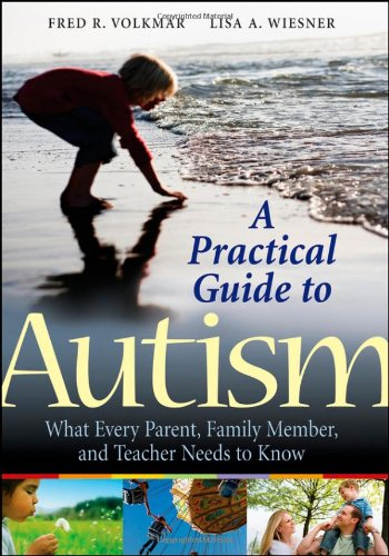 A Practical Guide to Autism: What Every Parent, Family...
