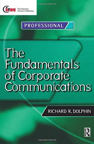 Fundamentals of Corporate Communications (CIM Professional Development)