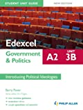 img - for Edexcel A2 Government & Politics Student Unit Guide (New Edition): Unit 3B Introducing Political Ideologies book / textbook / text book