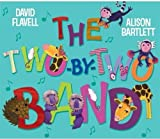 The Two-By-Two Band David Flavell