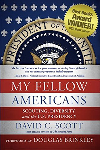 My Fellow Americans: Scouting, Diversity, and the U.S. Presidency PDF