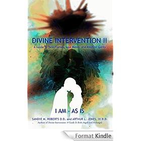 L'Intervention divine II : Un Guide aux Flammes Jumelles, les Camarades d'Ame, et les Ames-Soeurs (Edition sp�ciale - Le fran�ais)