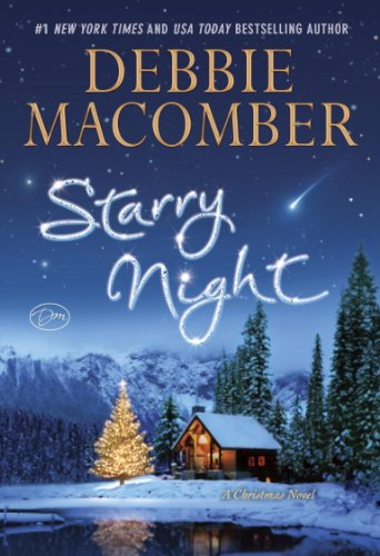 Starry Night: A Christmas Novel by Debbie Macomber