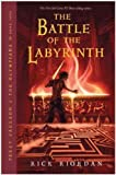 Battle of the Labyrinth (08) by Riordan, Rick [Paperback (2009)]