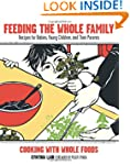 Feeding the Whole Family: Recipes for...