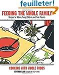 Feeding the Whole Family: Recipes for...