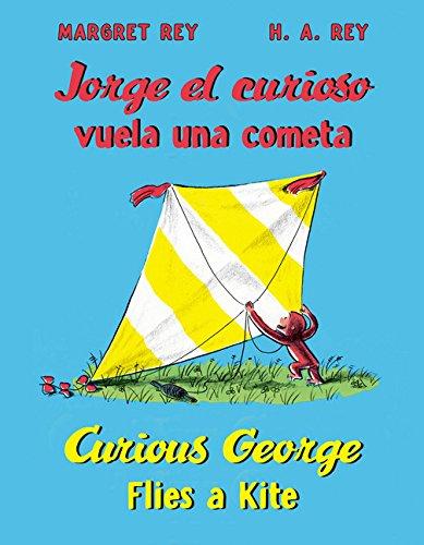 Jorge El Curioso Vuela Una Cometa/Curious George Flies a Kite (Jorge El Curioso / Curious George)