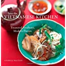 Into The Vietnamese Kitchen Treasured Foodways Modern Flavors