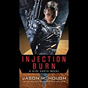 Injection Burn: The Dire Earth Duology, Book 1 | Jason M. Hough