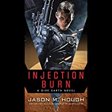 Injection Burn: The Dire Earth Duology, Book 1 Audiobook by Jason M. Hough Narrated by Simon Vance