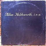 Allan Holdsworth I.O.U. 1982 Vinyl