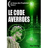 Le Code Averro�s (French Edition) ~ Paul Wong