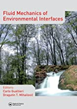 Fluid Mechanics of Environmental Interfaces Balkema Proceedings and Monographs in Engineering Water