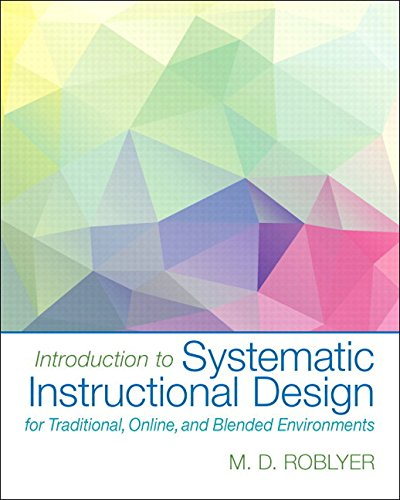 introduction-to-systematic-instructional-design-for-traditional-online-and-blended-environments-enha