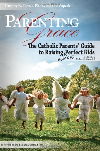 Parenting With Grace: The Catholic Parents