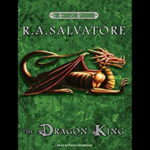 The Dragon King | [R. A. Salvatore]