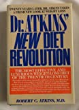 Dr Atkins New Diet Revolution (087131679X) by Robert Atkins