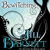 Bewitching | [Jill Barnett]