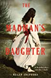 The Madmans Daughter (Madmans Daughter - Trilogy)