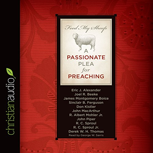feed-my-sheep-a-passionate-plea-for-preaching