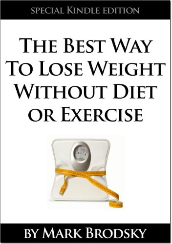The Best Way to Lose Weight Without Diet or Exercise