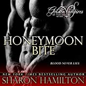 Honeymoon Bite: Golden Vampires of Tuscany, Book 1 | Sharon Hamilton