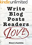 Write Blog Posts Readers Love: A Step...