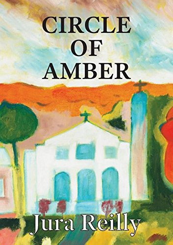 Circle of Amber by Jura Reilly