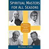 Spiritual Masters for All Seasonsby Michael Ford