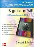 Seguridad en Wifi / Wifi Security (Spanish Edition) (8448140281) by Steward, Samuel M.