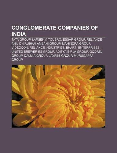 conglomerate-companies-of-india-tata-group-larsen-toubro-essar-group-reliance-anil-dhirubhai-ambani-