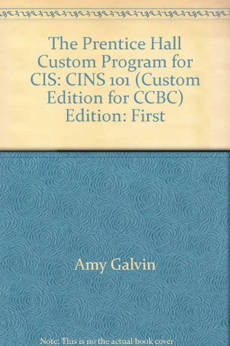 The Prentice Hall Custom Program for Cis, Cins 101, Community College of Baltimore County