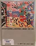 Abstract Painting and Sculpture in America, 1927-1944