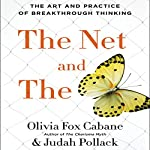 The Net and the Butterfly: The Art and Practice of Breakthrough Thinking | Olivia Fox Cabane,Judah Pollack