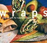 img - for Wraps: Easy Recipes for Handheld Meals book / textbook / text book