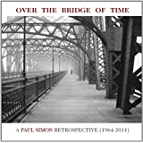 Over the Bridge of Time: Paul Simon Retrospective