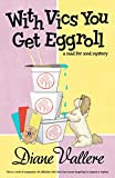 With Vics You Get Eggroll (A Mad for Mod Mystery Book 3)