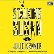 Stalking Susan | Julie Kramer