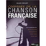 L'odyss�e de la chanson fran�aisepar Jean-Dominique Brierre